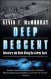 Deep Descent - Adventure and Death Diving the Andrea Doria