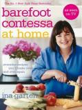 Barefoot Contessa at Home - Everyday Recipes You'll Make Ovre and Over Again