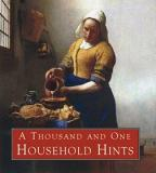 A Thousand and One Household Hints