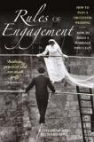 Rules of Engagement - How to Plan a Successful Wedding - How to Build a Marriage that Lasts
