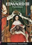 The Life and Times of Edward III