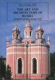The Art and Architecture of Russia - Pelican History of Art - Third Edition