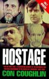 Hostage - The Complete Story of the Lebanon Captives