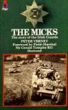 The Micks - The Story of the Irish Guards