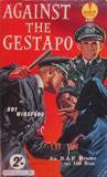 Against the Gestapo - An RAF Evader on the Run