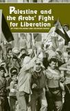Palestine and the Arabs' Fight for Liberation