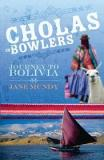 Cholas in Bowlers  - Journey to Bolivia