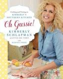 Oh Gussie! Cooking and Visiting in Kimberly's Southern Kitchen