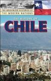 The History of Chile - The Greenwood Histories of the Modern Nations