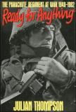 Ready for Anything - The Parachute Regiment at War, 1940-1982