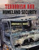 Terrorism and Homeland Security Sixth Edition