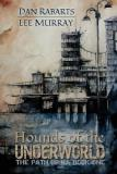 Hounds of the Underworld - The Path of Ra Book One