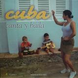 Cuba - Canta Y Baila