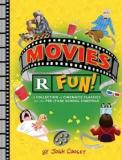 Movies R Fun - A Collection of Cinematic Classics for the Pre-(Film) School Cinephile