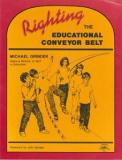 Righting the Educational Conveyor Belt