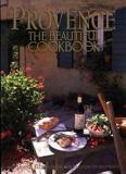 Provence The Beautiful Cookbook