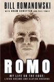 Romo: My Life on the Edge - Living Dreams and Slaying Dragons