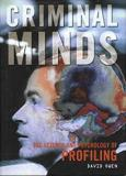 Criminal Minds - The Science and Psychology of Profiling