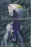 Ocean Warriors - The Thrilling Story of the 2001/02 Volvo Ocean Race