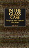 In the Glass Case: Essays on New Zealand Literature
