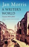 A Writer's World - Travels 1950 - 2000