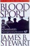 Blood Sport - The President and His Adversaries