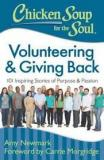 Chicken Soup for the Soul: Volunteering and Giving Back - 101 Inspiring Stories of Purpose and Passion