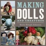 Making Dolls and Creatures