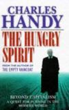 The Hungry Spirit - Beyond Capitalism: A Quest for Purpose in the Modern World