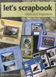 Let's Scrapbook: Ideas and Inspiration for the Kiwi Scrapbooker