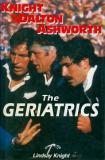 The Geriatrics - Knight, Dalton & Ashworth