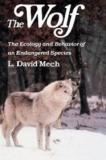 The Wolf - The Ecology and Behaviour of an Endangered Species