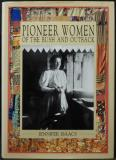 Pioneer Women of the Bush and Outback
