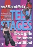 Teen Stages - How to Guide the Journey to Adulthood