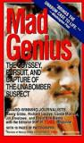 Mad Genius: The Odyssey, Pursuit, and Capture of the Unabomber Suspect