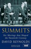Summits - Six Meetings that Shaped the Twentieth Century