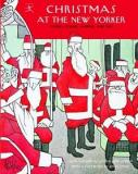 Christmas at The New Yorker - Stories, Poems, Humour, and Art