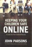 Keeping Your Children Safe Online - A Guide for New Zealand Parents