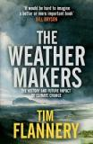 The Weather Makers - The History and Future Impact of Climate Change