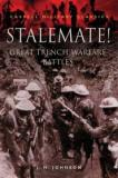 Stalemate - Great Trench Warfare Battles - Cassell Military Classics