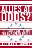 Allies at Odds? The United States and the European Union