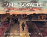 James Boswell - Unofficial War Artist - London, Scotland, Iraq 1939-1945