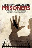 Prisoners - A Muslim and a Jew Across the Middle East Divide