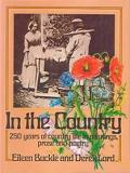 In the Country - 250 Years of Country Life in Paintings, Prose and Poetry