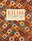 Kilim - The Complete Guide - History, Pattern, Technique, Identification