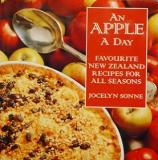 An Apple a Day: Favourite New Zealand Recipes For All Seasons