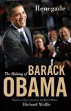 Renegade - The Making of Barack Obama