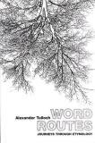 Word Routes: Journeys Through Etymology
