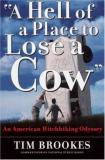 A Hell of a Place to Lose a Cow: An American Hitchhiking Odyssey
