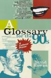 A Glossary for the 90s - A Cultural Primer
